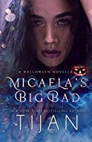 Micaela's Big Bad