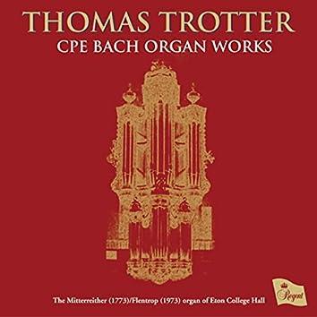 Carl Philipp Emmanuel Bach: Organ Works
