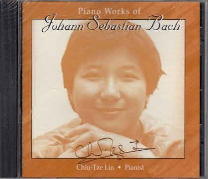 Piano Works of Johann Sebastian Bach by Chiu-Tze Lin (2002-12-15)