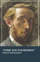 Crime and Punishment - Annotated - Typeset Classics