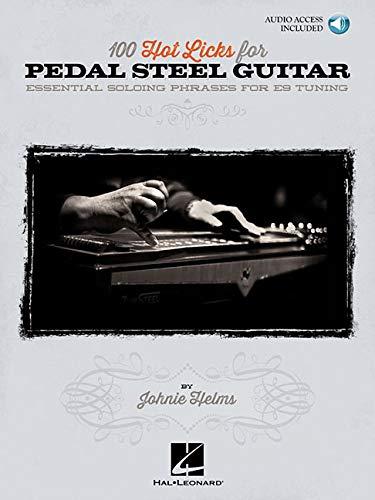 100 Hot Licks For Pedal Steel Guitar: Noten, CD für Hawaiigitarre / Lap-Steel-Gitarre: Essential Solo Phrases for E9 Tuning