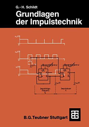 Grundlagen der Impulstechnik (Leitfaden der Elektrotechnik)