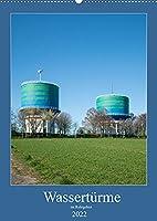 Wassertuerme im Ruhrgebiet (Wandkalender 2022 DIN A2 hoch): Wassertuerme weithin sichtbare Landmarken (Monatskalender, 14 Seiten )