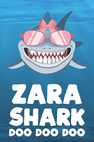 Zara - Shark Doo Doo Doo: Blank Ruled Personalized & Customized Name Shark Notebook Journal for Girls & Women. Funny Sharks Desk Accessories Item for ... Birthday & Christmas Gift for Women.