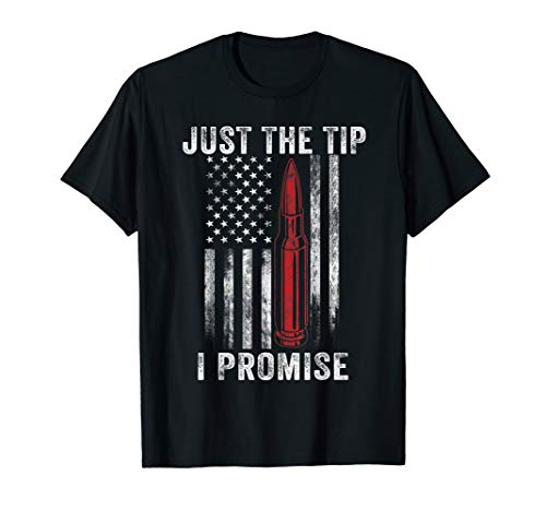 Veteran American Us Flag Just The Tip I Promise T-Shirt