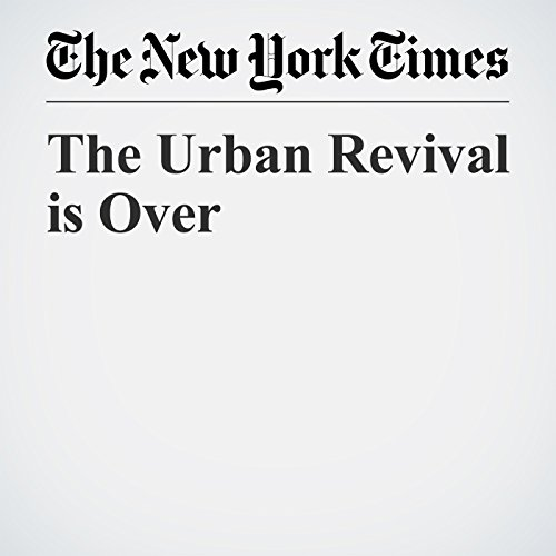 The Urban Revival is Over audiobook cover art