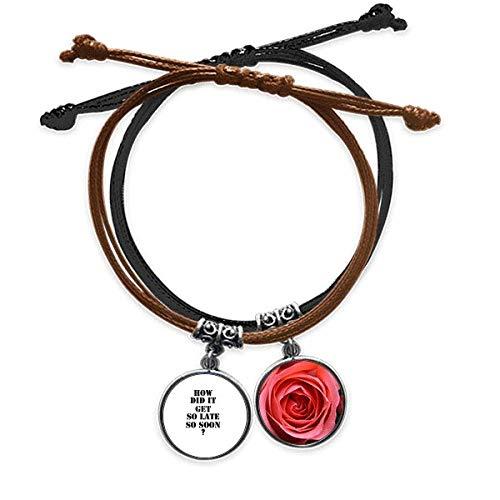 Beauty Gift How Did It Get So Late So Soon - Pulsera de piel con cadena de mano