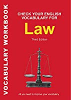 Check Your English Vocabulary for Law (Check Your English Vocabulary Series)