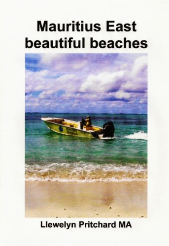 Mauritius East beautiful beaches: A Souvenir Koleksi foto werna karo tulisan cathetan (Foto Album Book 10) (English Edition)