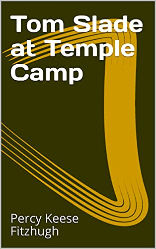 Tom Slade at Temple Camp (English Edition)