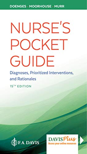 Nurse's Pocket Guide: Diagnoses, Prioritized Interventions and Rationales