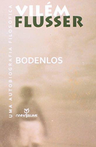 Bodenlos. Uma Autobiografia Filosófica