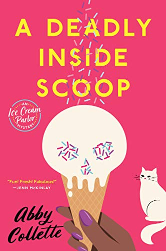 A Deadly Inside Scoop (An Ice Cream Parlor Mystery Book 1)