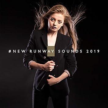 #New Runway Sounds 2019