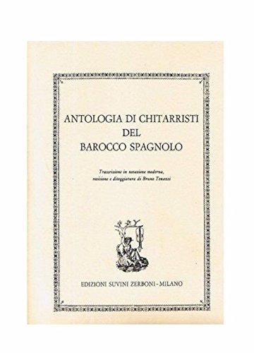 Antologia dei Chitarristi del Barocco Spagnolo