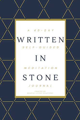 Written In Stone: A 40-Day Self-Guided Meditation Journal