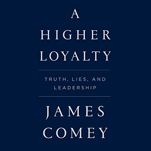 A Higher Loyalty audiobook cover art