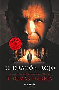 El Dragón Rojo / Red Dragon par Thomas Harris