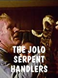The Jolo Serpent Handlers