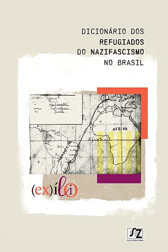 Dicionário dos Refugiados do Nazifascismo no Brasil
