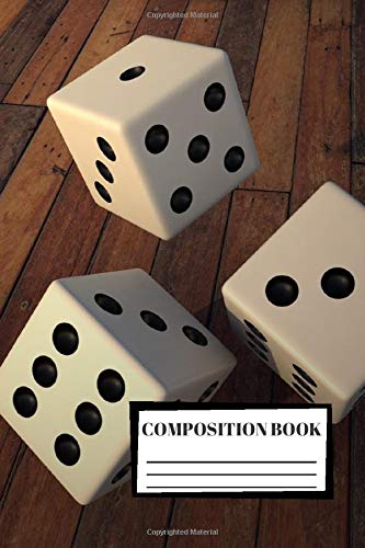 Composition Book: Dice   3D   Composition Notebook   100 Wide Ruled Pages   Journal   Diary   Note   High Quality