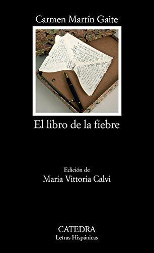 El libro de la fiebre (Letras Hispánicas)