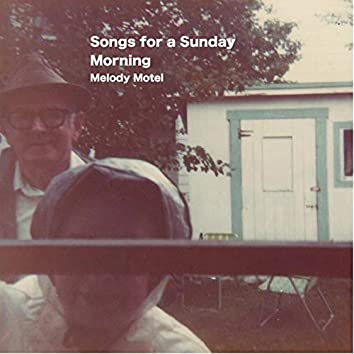 Songs For a Sunday Morning