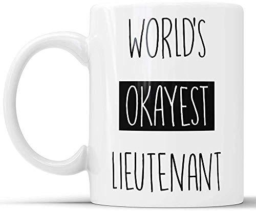 N\A World 'S Okayest Lieutenant Coffee Mug - Divertida Taza de café del ejército Bombero Bombero para Tazas de café Militares Sarcasm Boss Gag Oficial Gift Taza Grande 11 oz