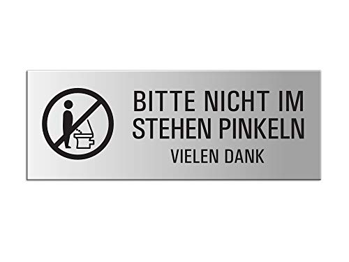Schild - Bitte nicht im Stehen pinkeln   Aluminium silber matt eloxiert   175x65 mm selbstklebend Nr. 31054-E