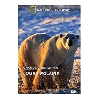 National Geographic - Grands carnivores : l'ours polaire