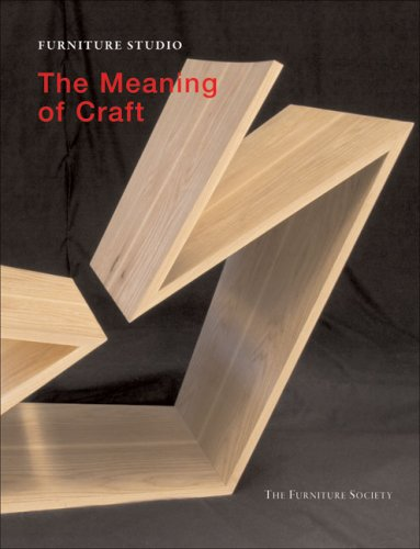 The Furniture Studio: the Meaning of Craft
