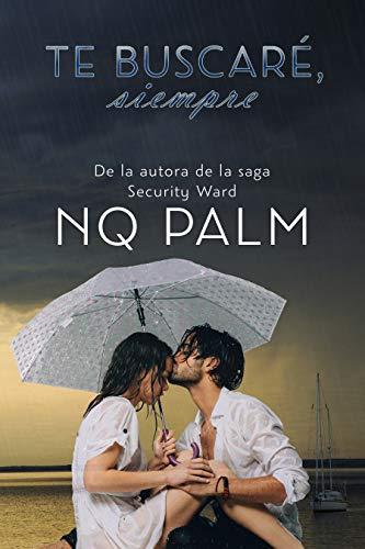Te buscaré, siempre: Volumen independiente eBook: Palm, NQ: Amazon ...
