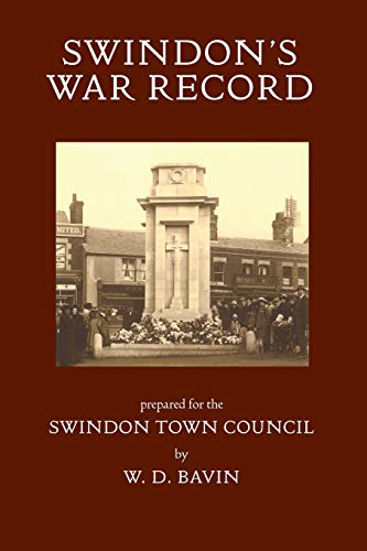 Swindon's War Record: prepared for the Swindon Town Council