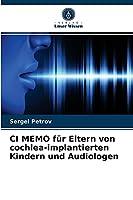 CI MEMO fuer Eltern von cochlea-implantierten Kindern und Audiologen