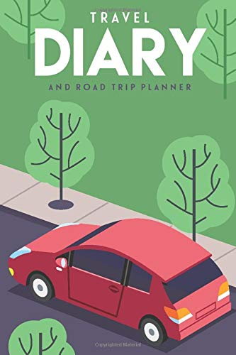 TRAVEL DIARY: and road trip planner