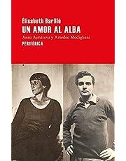 Un amor al alba: Anna Ajmátova y Amedeo Modigliani: 161 (Largo Recorrido)