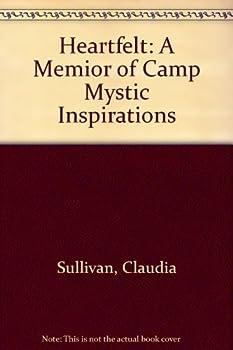 Heartfelt: A Memoir of Camp Mystic Inspirations