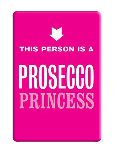 Brainbox Candy - Magnete divertente per frigorifero con scritta 'Prosecco Princess', colore: Rosa