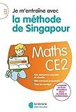 Je m'entraîne avec la méthode de Singapour CE2 - Soutien scolaire