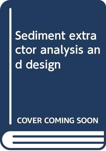 Tiwari, N: Sediment extractor analysis and design