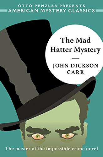 Image of The Mad Hatter Mystery (American Mystery Classics)