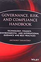 The Governance, Risk, and Compliance Handbook: Technology, Finance, Environmental, and International Guidance and Best Practices by Anthony Tarantino(2008-03-14)