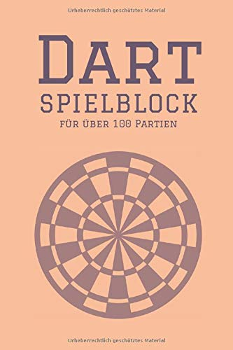 Dart Spielblock für über 100 Partien: 6x9 Spielblock mit geeigneten Punktblättern für Cricket, Tactics, 301, 501, 701, 1001. Inkl. Outchart Chart um auch alle Dart Outs im Überblick zu behalten.