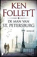 De man van St. Petersburg: Zijn naam was Feliks. En hij kwam uit Rusland om een moord te plegen die de geschiedenis...