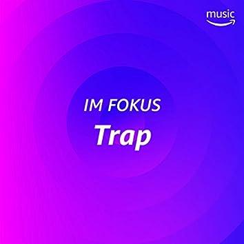 Im Fokus: Trap