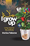 When I Grow Up (English Edition)...