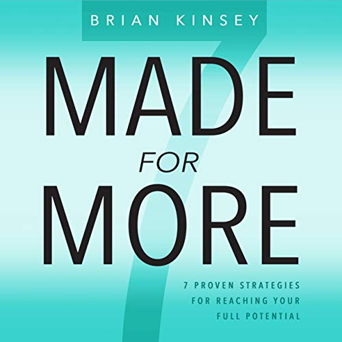 Made for More: 7 Proven Strategies for Reaching Your Full Potential audiobook cover art