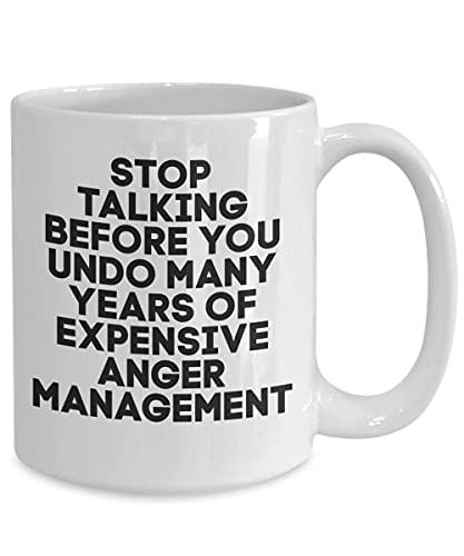 Taza de gestión de la ira, taza de café de gestión de la ira, taza de café para dejar de hablar años de caro, divertido taza, taza de té, día de San Valentín