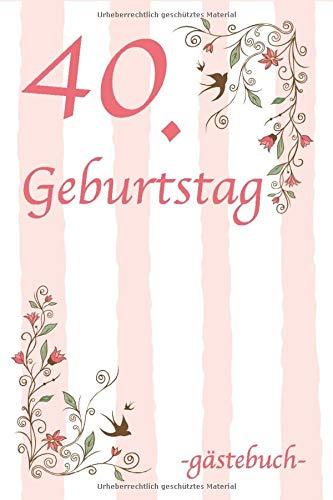40. Geburtstag Gästebuch: Für Frau und Mann Geschenk 40er Geburtstag Gästebuch zum Glückwünsche...
