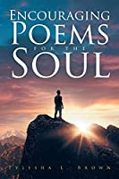 Encouraging Poems for the Soul